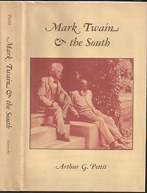 Mark Twain and the South: Arthur G. Pettit