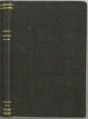 Der fünfzehnte Kongress Deutschen Schachbundes zu Nürnberg 1906: Tarrasch, Siegbert (1862-1934) and...