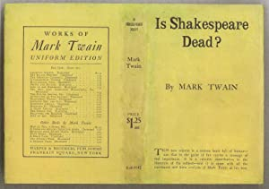 Is Shakespeare Dead? From My Autobiography: Twain, Mark [PSUED