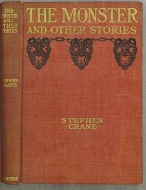 The Monster and Other Stories: Crane, Stephen (1871-1900)