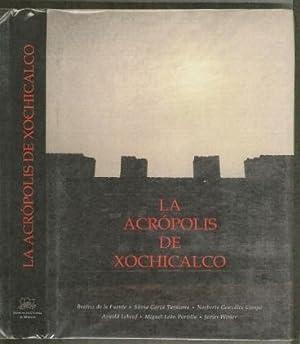 La Acrópolis de Xochicalco: de la Fuente, Beatriz, Silvia Garza Tarazona, Norberto Gonzalez ...