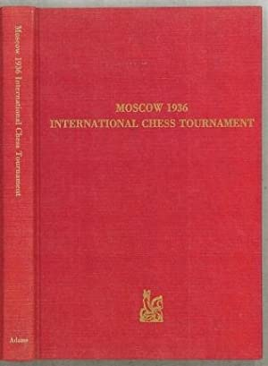 Moscow 1936 International Chess Tournament: Levenfish, Grigory Yakovlevich (1889-1961) [editor]