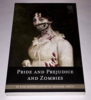 Pride and Prejudice and Zombies: The Classic: Jane Austen; Seth