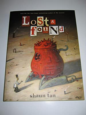 LOST & FOUND: Three by Shaun Tan: The Lost Thing, The Red Tree, The Rabbits [SIGNED + DOODLE]: ...