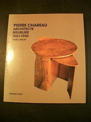 Pierre Chareau: Architecte-Meublier, 1883-1950: Vellay, Marc; Chareau,