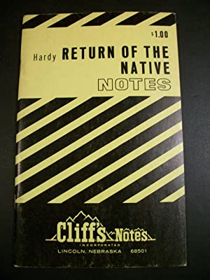 Return of the Native (Cliff's Notes): Hardy, Thomas