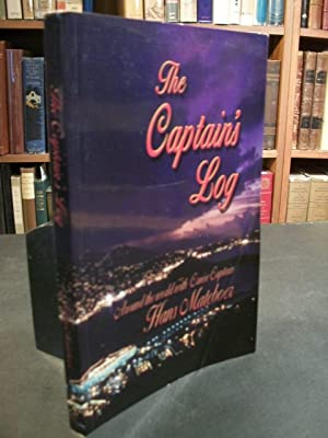 The Captain's Log: Around the World with: Mateboer, Hans