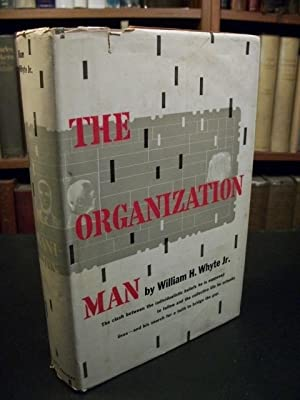 The Organization Man: Whyte, William H. Jr.