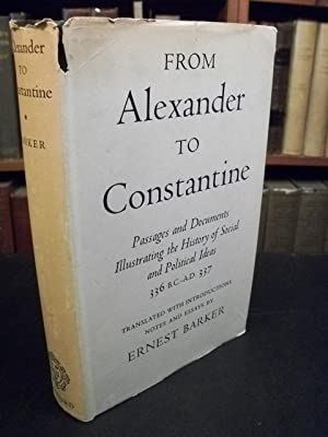 From Alexander to Constantine: Passages and Documents Illustrating the History of Social and ...