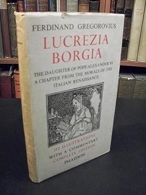 Lucrezia Borgia: A Chapter from the Morals: Gregorovius, Ferdinand
