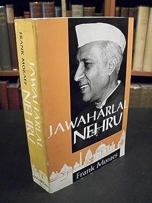 Jawaharlal Nehru, A Biography: Moraes, Frank