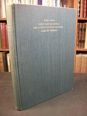 Leben Und Meinungen Des Florentinischen Bildners Lorenzo Ghiberti: Schlosser, Julius V.