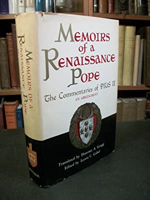 Memoirs of a Renaissance Pope: The Commentaries: Pius II; Gragg,