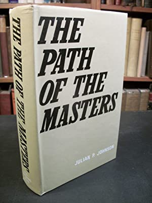 The Path of the Masters: The Science of Surat Shabd Yoga: Johnson, Julian