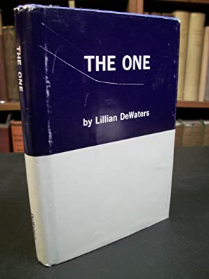 The One: A Study of the Absolute: DeWaters (De Waters), Lillian