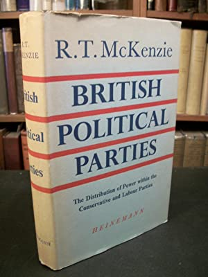 British Political Parties: The Distribution of Power Within the Conservative and Labour Parties: ...