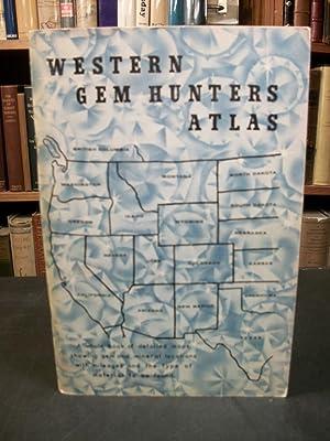 Western Gem Hunsters Atlas: Rock Locations from