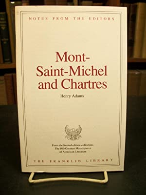 Mont-Saint-Michel and Chartres, Notes from the Editors,: Adams, Henry