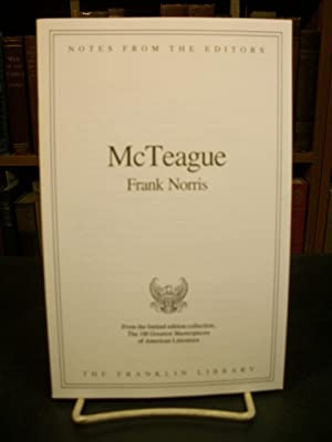 McTeague, Notes from the Editors, from the: Norris, Frank