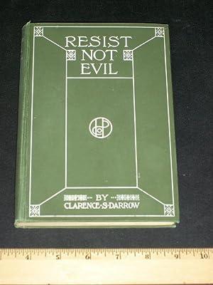 Resist Not Evil: Darrow, Clarence S.