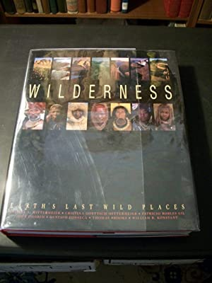 Wilderness: Earth's Last Wild Places: Gil, Patricio Robles (editor)