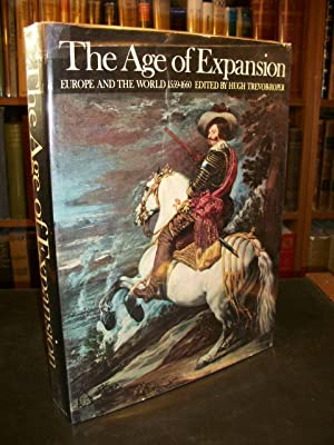 The Age of Expansion: Europe and the World 1559-1660: Trevor-Roper, Hugh