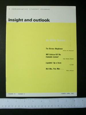 Insight and Outlook, A Conservative Student Journal, Volume VII, Number IV, March-April, 1965: ...