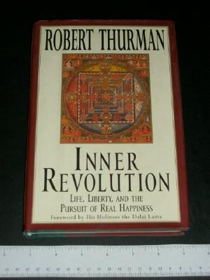 Inner Revolution: Life, Liberty, and the Pursuit: Thurman, Robert