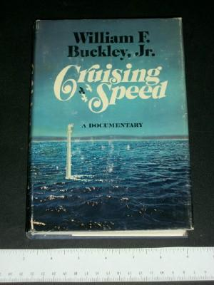 Cruising Speed--A Documentary: Buckley, William F. Jr.