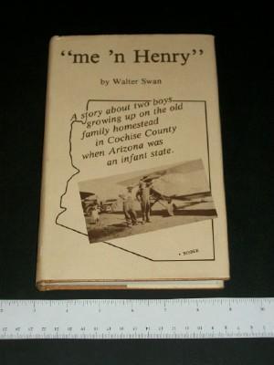 me 'N Henry: Swan, Walter