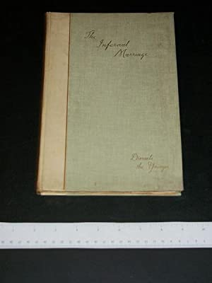 The Infernal Marriage: Disraeli the Younger (Benjamin)