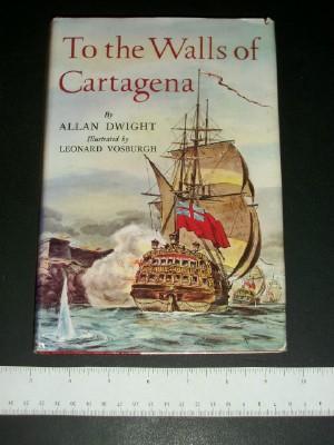 To the Walls of Cartegena: Dwight, Allan