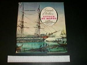Grand Voiliers: Autour Du Monde, Les Voyages Scientifiques 1760-1850: Beriot, Agnes