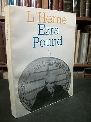 Les Cahiers De L'Herne: Ezra Pound, Volume One