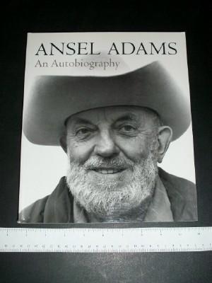 Ansel Adams: An Autobiography: Adams, Ansel; Alinder,