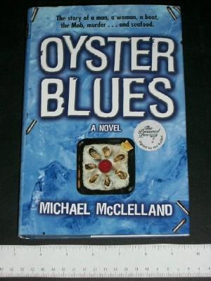 Oyster Blues: McClelland, Michael