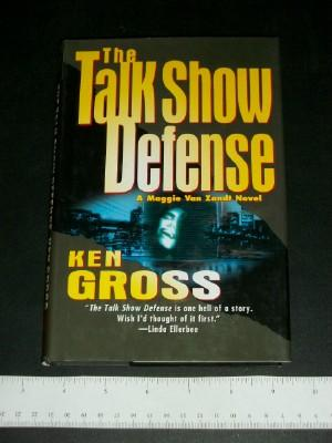The Talk Show Defense: A Maggie Van Zandt Novel: Gross, Ken