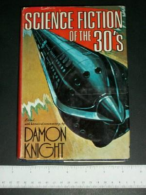 Science Fiction of the Thirties: Knight, Damon (editor)