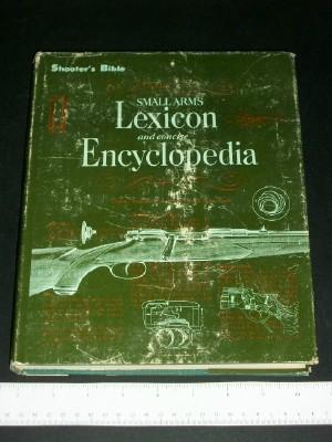 Shooter's Bible Small Arms Lexicon and Concise: Mueller, Chester; Olson,