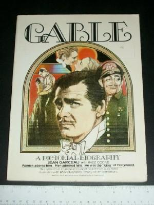 Gable: A Pictorial Biography: Garceau, Jean; Cocke,
