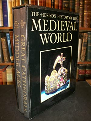 The Horizon History of the Medieval World in Two Volumes: The Middle Ages & Great Cathedrals