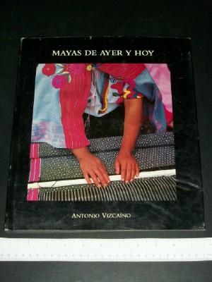 Mayas De Ayer Y Hoy: Vizcaino, Antonio; Fabregas