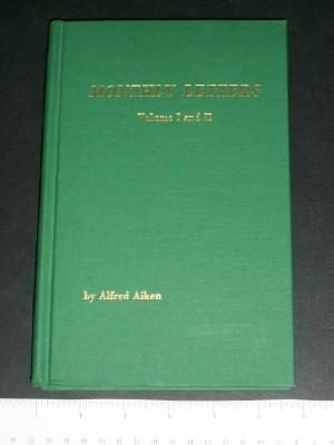 Monthly Letters, Volume I and II, A Book on Reality: Aiken, Alfred