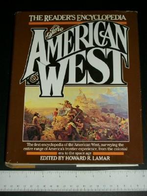 The Reader's Encyclopedia of the American West: Lamar, Howard R.