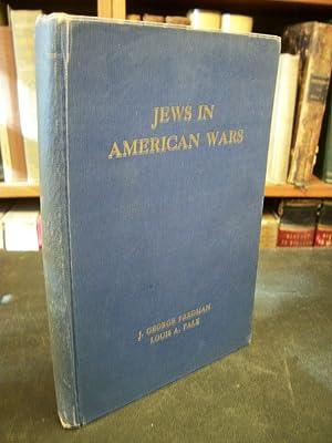 Jews in American Wars: Fredman, J. George;
