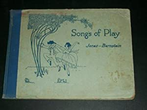 Songs of Play: Jones, Griffith J. (music by)