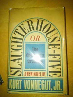 Slaughterhouse-Five or The Children's Crusade: Vonnegut Jr., Kurt