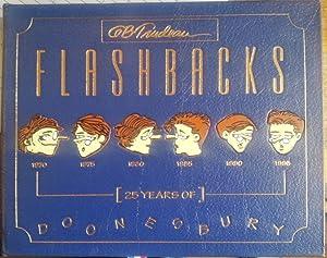 Flashbacks: 25 Years of Doonesbury: Trudeau, G. B.