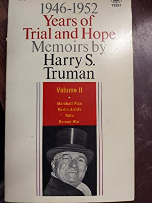 Years of Trial and Hope - Memoirs By Harry S Truman 1946-1952 (Vol. II)