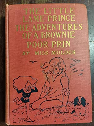 The Little Lame Prince/ The Adventures of a Brownie/ Poor Prin